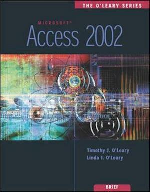 Bog, paperback Access 2002 af Timothy J O Leary, Linda I O leary
