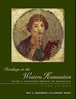 Beginnings Through the Renaissance (Readings in the Western Humanities, nr. 1)