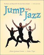 Jump into Jazz: The Basics and Beyond for Jazz Dance Students (B B Physical Education)
