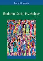 Exploring Social Psychology [With CDROM]