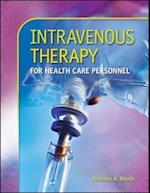 Intravenous Therapy for Health Care Personnel [With Student CD-ROM]