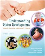 Understanding Motor Development: Infants, Children, Adolescents, Adults (Int'l Ed) (B B Physical Education)