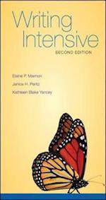 Writing Intensive af Kathleen Yancey, Elaine Peritz Maimon, Janice Peritz