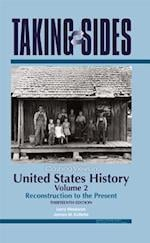 Clashing Views in United States History, Volume 2 (Taking Sides United States History Volume 2)