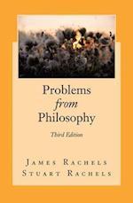Problems from Philosophy af James Rachels, Stuart Rachels