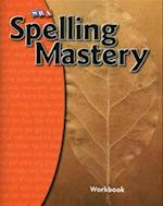 Spelling Mastery Level A, Student Workbook (Spelling Mastery)