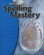 Spelling Mastery Level C, Student Workbook (Spelling Mastery)