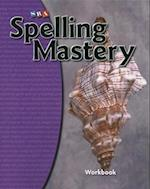 Spelling Mastery Level D, Student Workbook (Spelling Mastery)