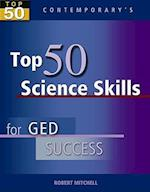 Top 50 Science Skills for GED Success (Top 50)