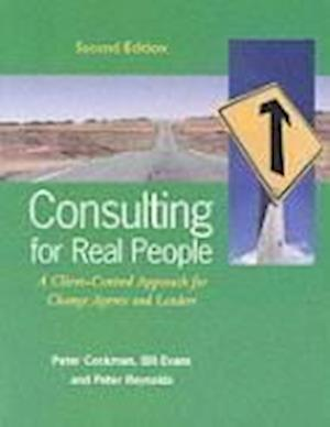 Bog, paperback Consulting for Real People: A Client-Centred Approach for Change Agents and Leaders af Peter Reynolds