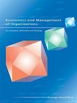 Economics and Management of Organizations: Co-ordination, Motivation and Strategy (UK Higher Education Business Economics)