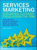 Services Marketing: Integrating Customer Focus Across the Firm (UK Higher Education Business Marketing)