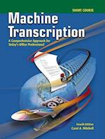 Machine Transcription, Short Course