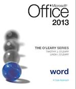 The O'Leary Series: Microsoft Office Word 2013, Introductory af Linda I O leary