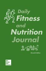 Daily Fitness and Nutrition Journal for Fit & Well af Paul Insel, Thomas Fahey, Walton Roth