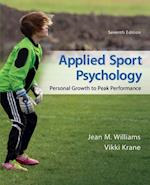 Applied Sport Psychology: Personal Growth to Peak Performance (B B Physical Education)