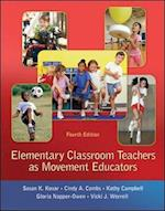 Elementary Classroom Teachers as Movement Educators (B B Physical Education)