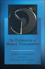 The Elements of Moral Philosophy af James Rachels