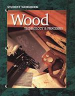 Wood Technology & Processes (Wood TechnologyProcesses)