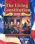 Social Studies, Living Constitution, Student Edition (United States History HS)