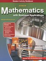 Glencoe Mathematics with Business Applications Student Activity Workbook [With CDROM] (Glencoe Mathematics)