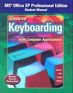 Glencoe Keyboarding with Computer Applications, Office XP Student Manual (Johnson Gregg Micro Keyboard)