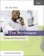 Professional Development Series Book 1 the Workplace (Professional Development Career Education, nr. 1)
