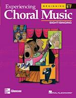 Experiencing Choral Music, Beginning Sight-Singing (Experiencing Choral Music Beginning Se)