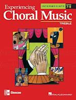 Experiencing Choral Music, Intermediate Treble Voices, Student Edition (Experiencing Choral Music Intermediate Se)