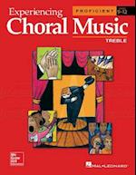 Experiencing Choral Music, Proficient Treble Voices, Student Edition (Experiencing Choral Music Proficient Se)