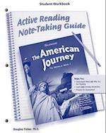 The American Journey to World War 1, Active Reading Note-Taking Guide Student Workbook
