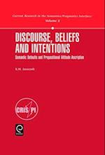 Discourse, Beliefs and Intentions (Shepards Medical Malpractice Series, nr. 2)