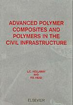 Advanced Polymer Composites and Polymers in the Civil Infrastructure af L. C. Hollaway, Lee Canning, P. R. Head