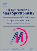 The Encyclopedia of Mass Spectrometry (The Encyclopedia of Mass Spectrometry Ten Volume Set, nr. 2)