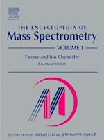 The Encyclopedia of Mass Spectrometry (The Encyclopedia of Mass Spectrometry Ten Volume Set, nr. 1)