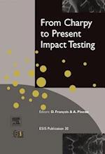 From Charpy to Present Impact Testing (European Structural Integrity Society, nr. 30)