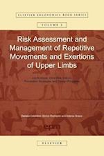 Risk Assessment and Management of Repetitive Movements and Exertions of Upper Limbs: Job Analysis, Ocra Risk Indicies, Prevention Strategies and Desig