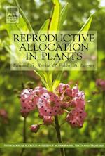 Reproductive Allocation in Plants (Physiological Ecology)