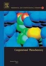 Computational Photochemistry (Theoretical And Computational Chemistry)