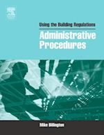 Using the Building Regulations: Administrative Procedures