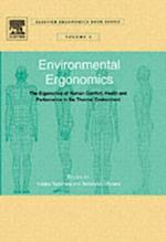 Environmental Ergonomics - The Ergonomics of Human Comfort, Health, and Performance in the Thermal Environment (Elsevier Ergonomics Book Series)
