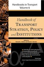 Handbook of transport strategy, policy and institutions (Handbooks in Transport)