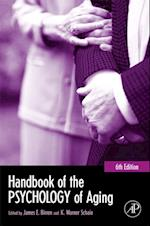 Handbook of the Psychology of Aging (The Handbooks of Aging)