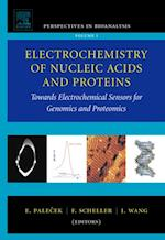 Electrochemistry of Nucleic Acids and Proteins (Perspectives in Bioanalysis)