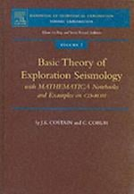 Basic Theory in Reflection Seismology (HANDBOOK OF GEOPHYSICAL EXPLORATION SEISMIC EXPLORATION)
