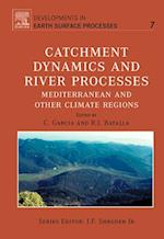 Catchment Dynamics and River processes (Developments in Earth Surface Processes)