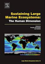 Sustaining Large Marine Ecosystems: The Human Dimension (Large Marine Ecosystems)