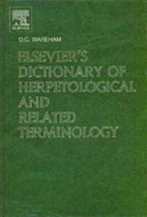 Elsevier's  Dictionary of Herpetological and Related Terminology af D C Wareham