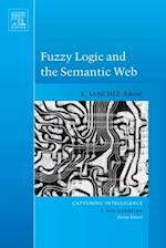 Fuzzy Logic and the Semantic Web (Capturing INtelligence)