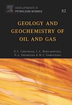 Geology and Geochemistry of Oil and Gas (Developments in Petroleum Science)